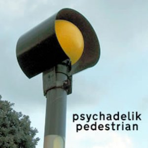 Psychadelik Pedestrian