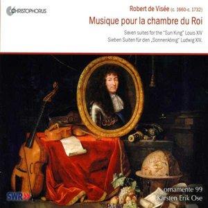 Visee, R. De: Chamber Music