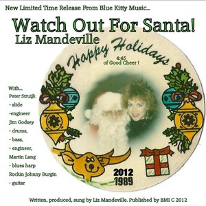 Watch Out for Santa (feat. Rockin Johnny Burgin, Martin Lang, Peter Struijk & Jim Godsey)