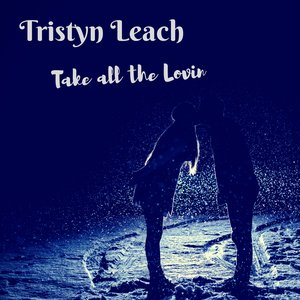 Take All the Lovin'