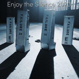 Enjoy the Silence 2020