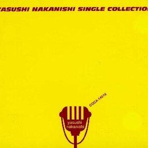 YASUSHI NAKANISHI SINGLE COLLECTION