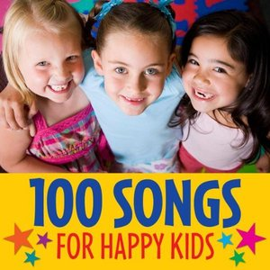 100 Songs for Happy Kids