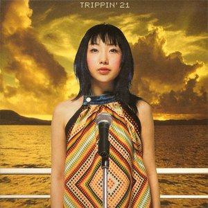 TRIPPIN'21