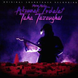 Akounak Tedalat Taha Tazoughai (Original Motion Picture Soundtrack)