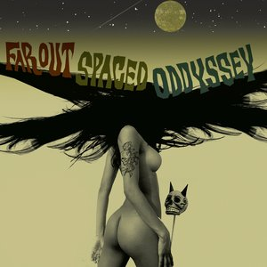 Far Out Spaced Oddyssey (Deluxe Edition)