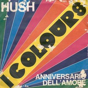 Hush / Anniversario Dell'Amore