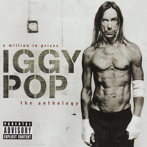 A Million In Prizes: Iggy Pop Anthology (Edited Version)