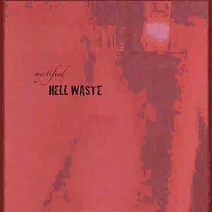 Hellwaste