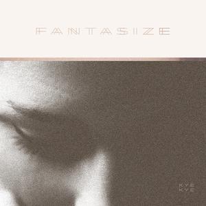 Fantasize