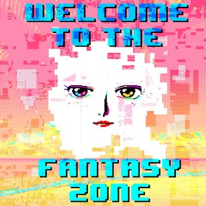 Welcome to the Fantasy Zone