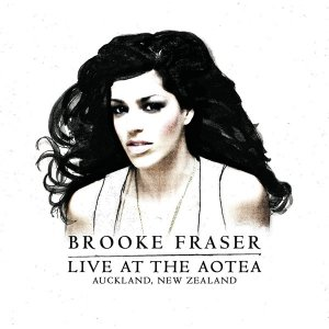 Brooke Fraser: Live At the Aotea