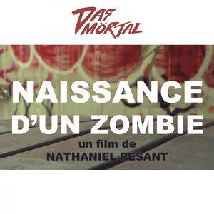 Naissance d'un zombie (Original Motion Picture Soundtrack)