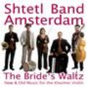 The Bride's Waltz - New & Old Music for the Klezmer Violin