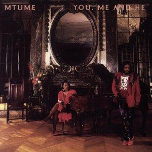 You, Me And He