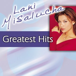 Lani Misalucha Greatest Hits