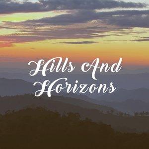 Hills And Horizons