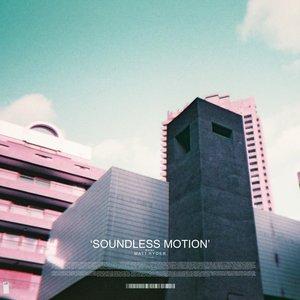 Soundless Motion