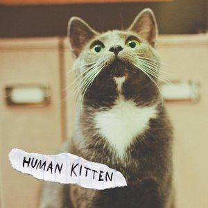 Human Kitten