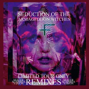 Seduction of the Armageddon Witches