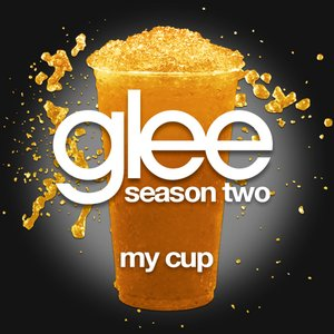 My Cup (Glee Cast Version)
