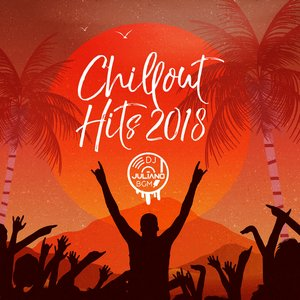 Best Chill Hits 2018