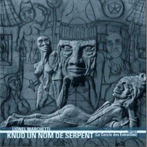 Knud Un Nom De Serpent (Le Cercle Des Entrailles)