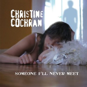 Someone I'll Never Meet