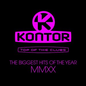Kontor Top of the Clubs - The Biggest Hits of the Year MMXX