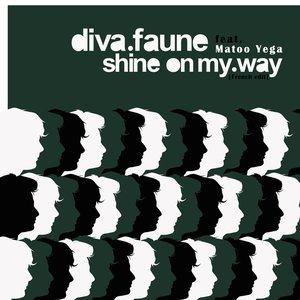 Shine on my Way