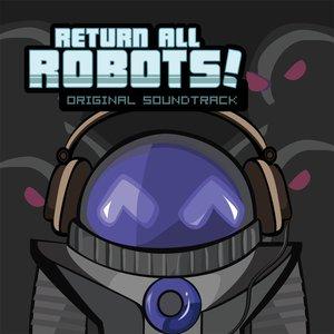 Return All Robots! Original Soundtrack