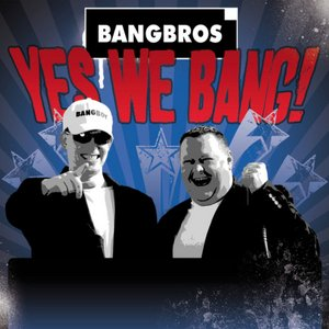 Yes We Bang!