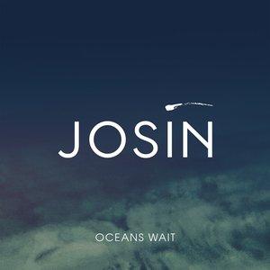 Oceans Wait