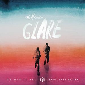 We Had It All (Indiginis Remix)