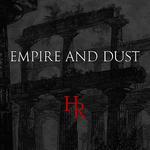 Empire and Dust