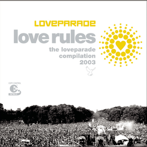 Loveparade 2003 Compilation (Love Rules)