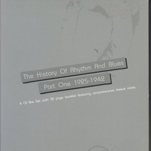 The History of Rhythm and Blues 1925 - 1942