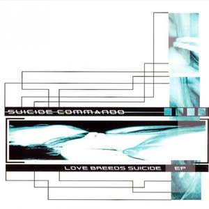 Love Breeds Suicide EP
