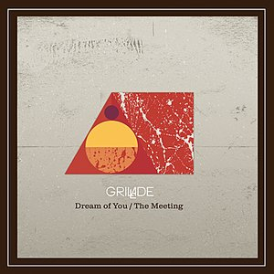 Dream Of You / The Meeting