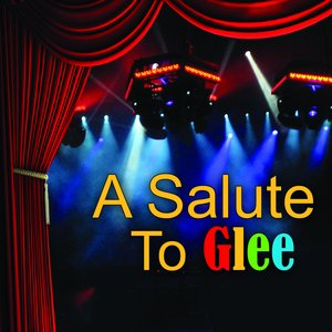 A Salute To Glee