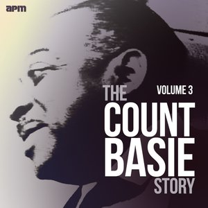 The Count Basie Story, Vol. 3