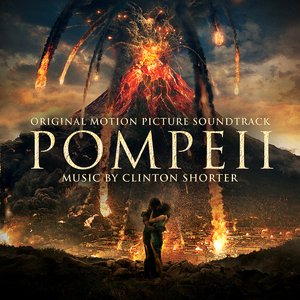 Pompeii (Original Motion Picture Soundtrack)