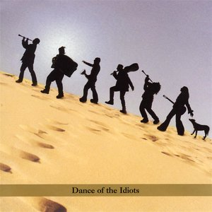 Image for 'Dance of the Idiots'
