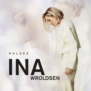 Ina Wroldsen - Haloes