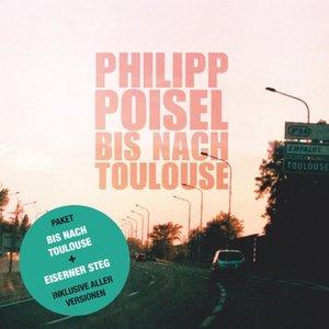 Bis nach Toulouse + Eiserner Steg