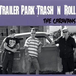 Trailer Park Trash'n'Roll