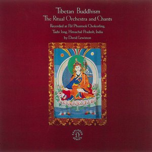 Tibetan Buddhism - The Ritual Orchestra And Chants
