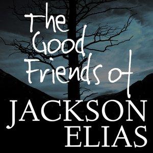 Avatar for The Good Friends of Jackson Elias