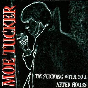 I'm Sticking With You After Hours