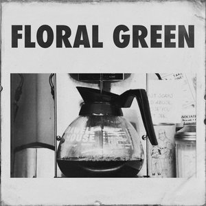 Floral Green - EP